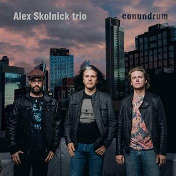 Alex Skolnick Trio - Conundrum - 2018.jpg