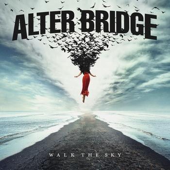 Alter Bridge - Walking on the Sky - 2019.jpg