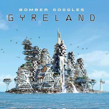 Bomber Goggles - Gyreland - 2018.jpg