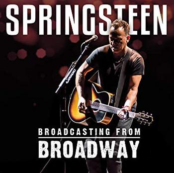 Bruce Springsteen - Broadcasting from Broadway - 2018.jpg