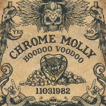 Chrome Molly - Hoodoo Voodoo - 2017.jpg