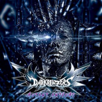 Darkblazers - Mutant Anthems - 2017.jpg