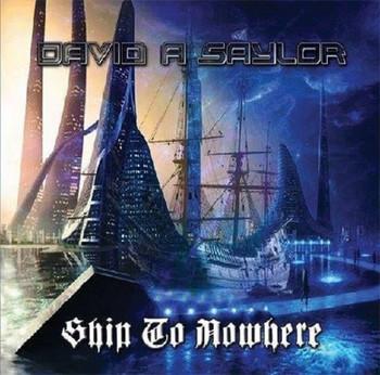 David A Saylor - Ship To Nowhere (2016).jpg