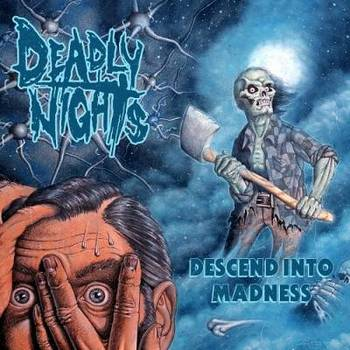 Deadly Nights - Descend Into Madness - 2016.jpg