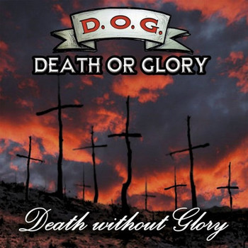 Death Or Glory - Death Without Glory - 2016.jpg