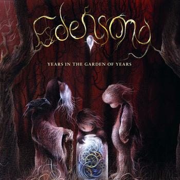 Edensong - Years In The Garden Of Years - 2016.jpg