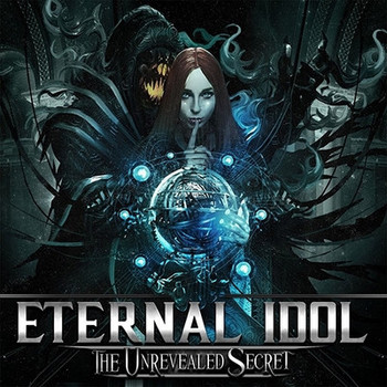 Eternal Idol - The Unrevealed Secret - 2016.jpg