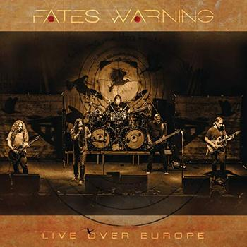 Fates Warning - Live Over Europe - 2018.jpg