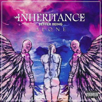 Inheritance - Better Being Alone - 2017.jpg