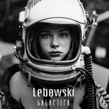 Lebowski - Galactica - 2019.jpg