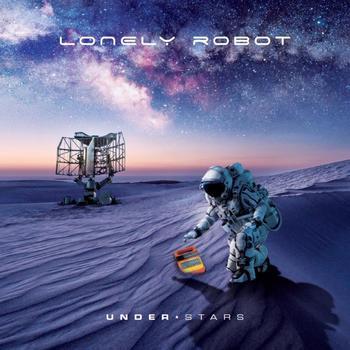 Lonely Robot - Under Stars - 2019.jpg