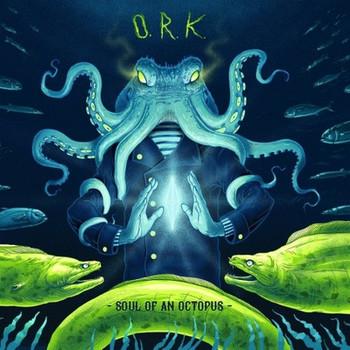 O.R.K. (ORK) - Soul Of An Octopus - 2017.jpg