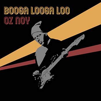 Oz Noy - Booga Looga Loo - 2019.jpg