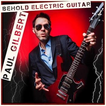 Paul Gilbert - Behold Electric Guitar - 2019.jpg