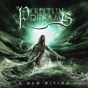 Perpetual Dreams - A New Rising - 2016.jpg