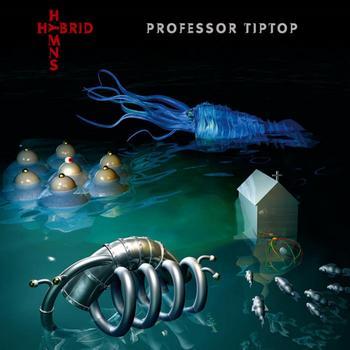 Professor Tip Top - Hybrid Hymns - 2019.jpg