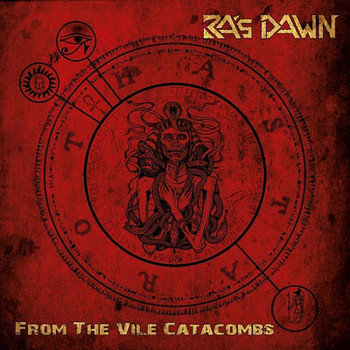 Ras Dawn - From The Vile Catacombs - 2017.jpg