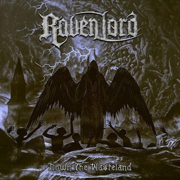 Raven Lord - Down The Wasteland - 2016.jpg