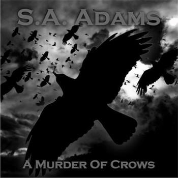 S.A. Adams - A Murder of Crows - 2016.jpg
