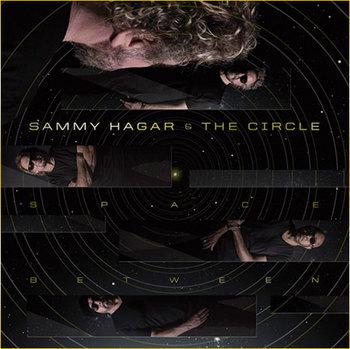 Sammy Hagar & The Circle - Space Between - 2019.jpg