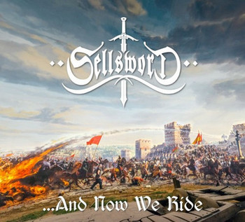 Sellsword - ...And Now We Ride - 2016.jpg