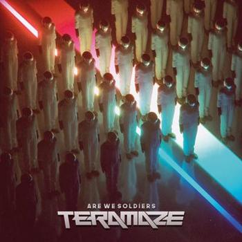 Teramaze - Are We Soldiers - 2019.jpg
