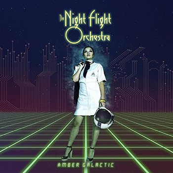 The Night Flight Orchestra - Amber Galactic - 2017.jpg