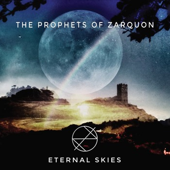 The Prophets Of Zarquon - Eternal Skies - 2019.jpeg