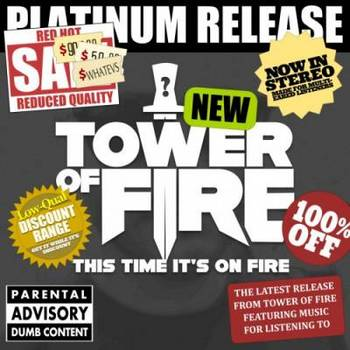 Tower of Fire - This Time It's On Fire - 2016.jpg