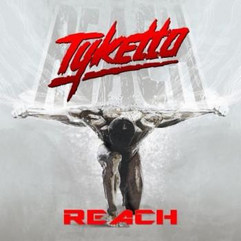 Tyketto - Reach - 2016.jpg