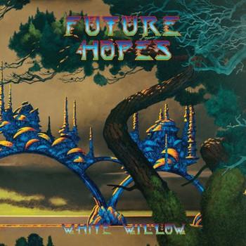 White Willow - Future Hopes - 2017.jpg